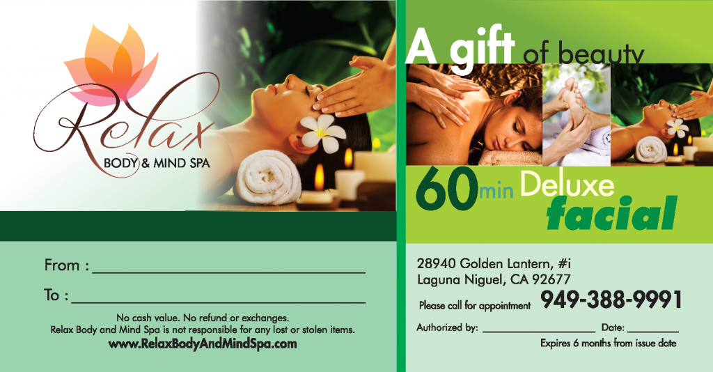 Give you or your loved ones the gift of a 60 min. Facial from Relax Body and Mind Spa in Laguna Niguel